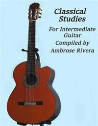 Classical Studies for Intermediate Guitar