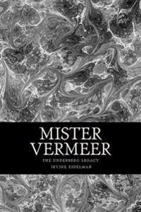 Mister Vermeer