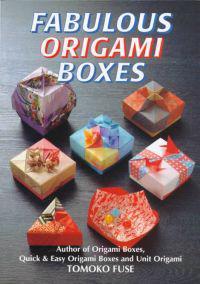 Fabulous Origami Boxes