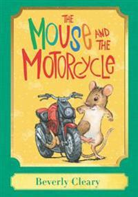 The Mouse and the Motorcycle: A Harper Classic