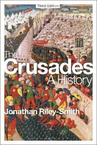 The Crusades: A History: Third Edition