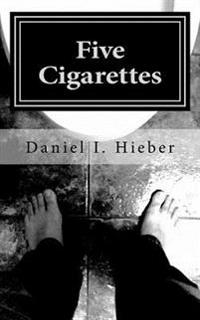 Five Cigarettes