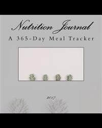 Nutrition Journal 2017: A 365-Day Meal Tracker