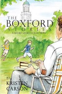 The Boxford Stories: A Short Story Collection