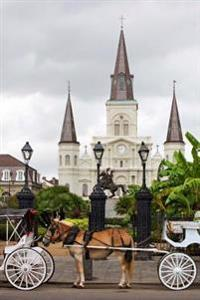 A View of Jackson Square in New Orleans Louisiana USA Journal: 150 Page Lined Notebook/Diary