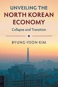 Unveiling the North Korean Economy