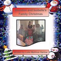 Brandon and Isobelle's Family Christmas