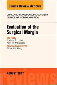 Evaluation of the Surgical Margin