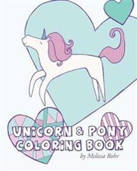 Unicorn & Pony Coloring Book
