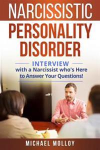 Narcissistic Personality Disorder: An Interview with a Narcissist Who's Here to Answer Your Questions!