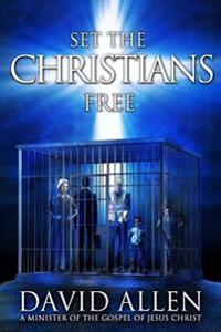 Set the Christians Free: One Pastor's Calling to Help 25 Million Believers Find Theirs