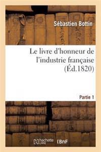 Le Livre d'Honneur de l'Industrie Fran�aise Partie 1