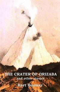 The Crater of Orizaba and Other Stories