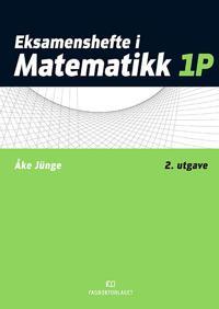 Eksamenshefte i matematikk 1P - Åke Jünge pdf epub