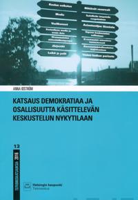 Katsaus demokratiaa ja osallisuutta käsittelevän keskustelun nykytilaan