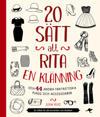 20 sätt att rita en klänning : och 44 andra fantastiska plagg och accessoar