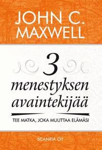 3 menestyksen avaintekijää