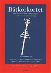 Båtkörkortet övningsbok – Övningsbok för förarintyg och kustskepparintyg