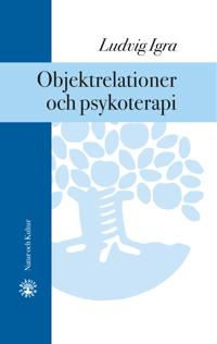 Objektrelationer och psykoterapi : Print on demand