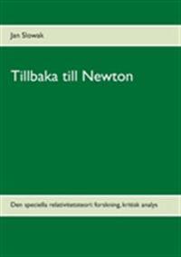 Tillbaka till Newton : den speciella relativitetsteori: forskning, kritisk