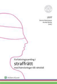 Författningssamling i straffrätt : 2017
