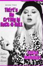 There's No Crying in Rock-N-Roll: Guitar Series Book Two