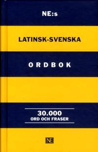 NE:s latinsk-svenska ordbok : 30.000 ord och fraser