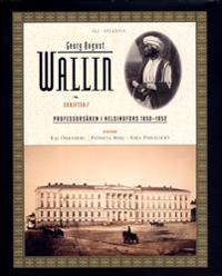 Skrifter. Bd 7, Professorsåren i Helsingfors 1850-1852