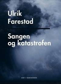 Sangen og katastrofen - Ulrik Farestad | Ridgeroadrun.org