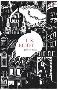 Selected Poems of T.S. Eliot