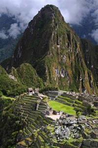 The Incan Ruins of Machu Picchu in Peru South America Journal: 150 Page Lined Notebook/Diary