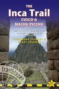 The Inca Trail, Cusco & Machu Picchu