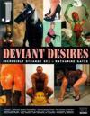 Deviant Desires: A Tour of the Erotic Edge