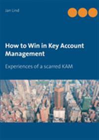 How to Win in Key Account Management