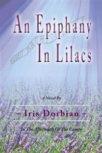 An Epiphany in Lilacs