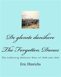 de Glemte Danskere: The Schleswig-Holstein Wars of 1848 and 1864