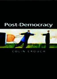Post-Democracy: A Sociological Introduction