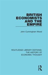 British Economists and the Empire