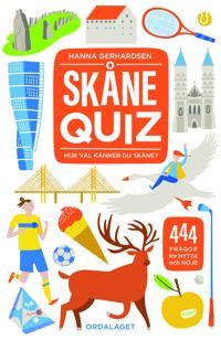 Skånequiz : 444 frågor om Skåne