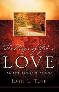 The Magic of God's Love
