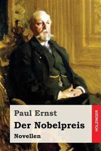 Der Nobelpreis: Novellen