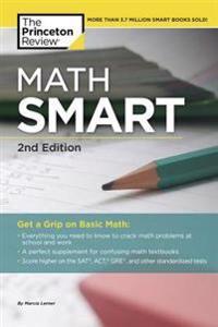 Math Smart, 2nd Edition: Get a Grip on Basic Math