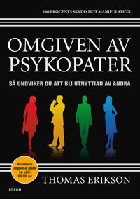 Omgiven av psykopater : så undviker du att bli utnyttjad av andra