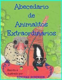 Abecedario de Animalitos Extraordinarios: Un Libro del Abecedario En Rima