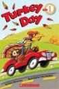 Scholastic Reader Level 1: Turkey Day