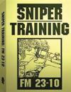 Sniper Training: FM 23-10 .By: U.S. Army