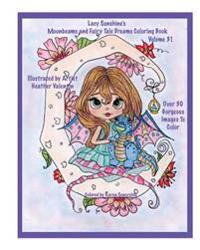 Lacy Sunshine's Moonbeams and Fairy Tale Dreams Coloring Book: Fantasy Moon Fairies Coloring Book for All Ages Volume 31