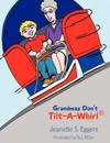 Grandmas Don't Tilt-a-whirl
