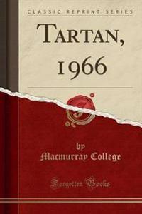 Tartan, 1966 (Classic Reprint)