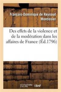 Des Effets de la Violence Et de la Moderation Dans Les Affaires de France